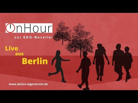 LIVE aus Berlin: ONHOUR ZUR EEG-NOVELLE!